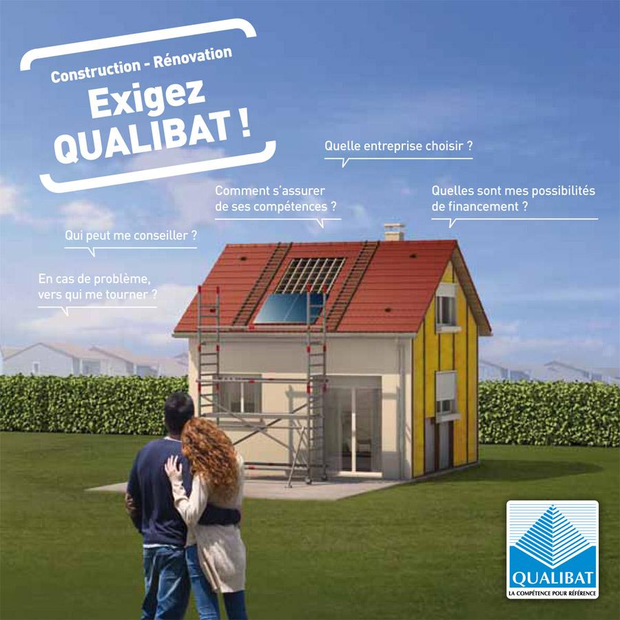 Campagne publicitaire pour qualibat for Les entreprises de construction