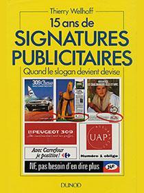 15 ans de signatures publicitaires