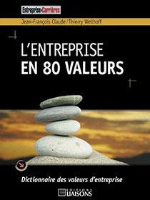 L'entreprise en 80 valeurs